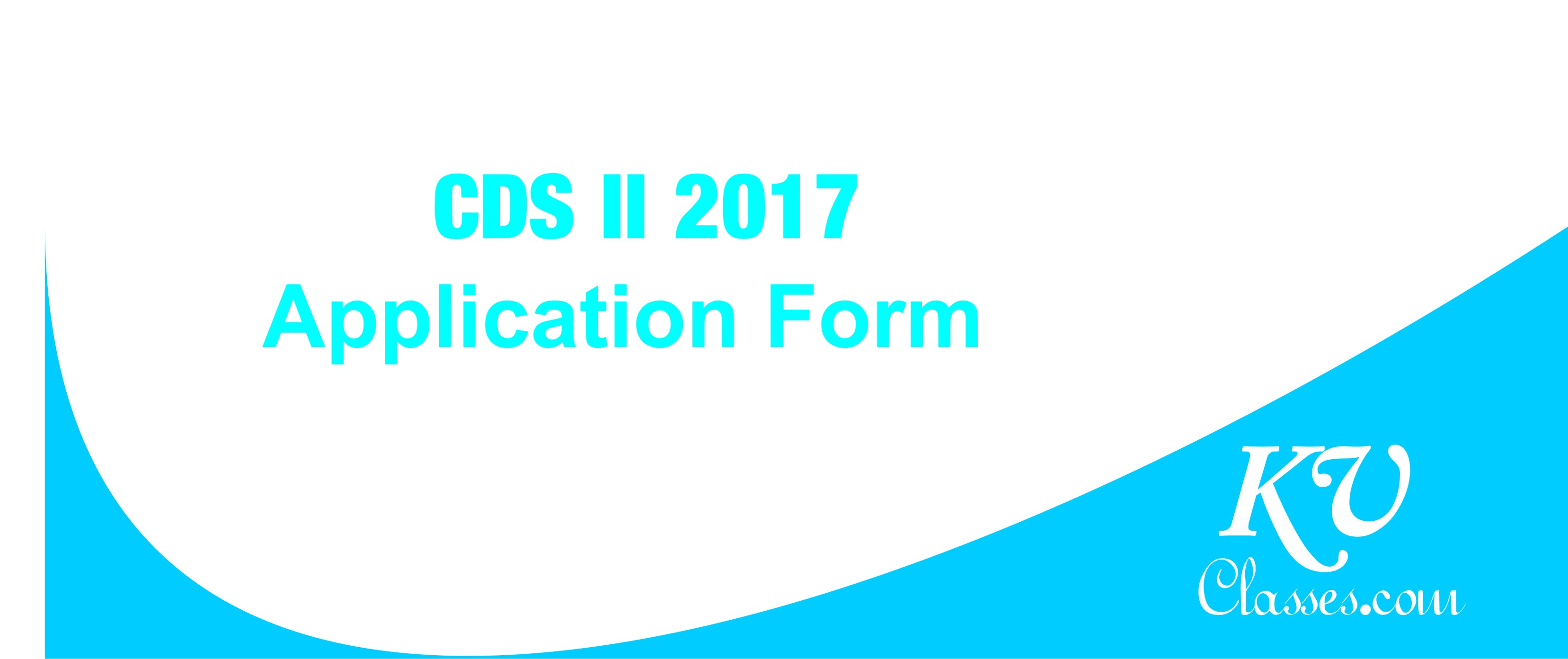 CDS-II 2017  Notification out
