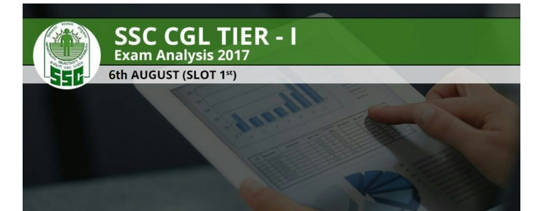 SSC CGL TIER-I 2017 6th August 1st shift Exam Analysis& Gk questions