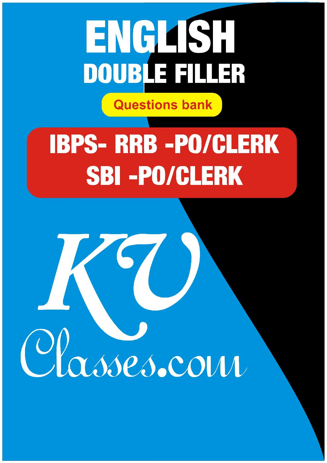 ENGLISH DOUBLE FILLER QUESTION BANK PDF DOWNLOAD-IBPS|SBI(PO/CLERK)