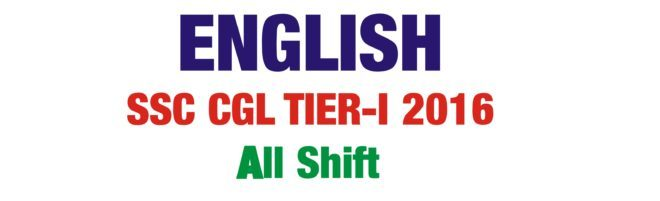 SSC CGL2016 TIER-I English Questions Compilation in PDF All Shift