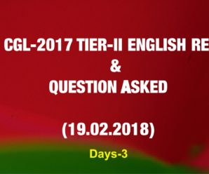 SSC CGL-2017 TIER-II ENGLISH REVIEW & QUESTION ASKED (19.02.2018)