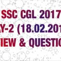 SSC CGL-2017 TIER-II MATHS REVIEW & QUESTION ASKED (18.02.2018)