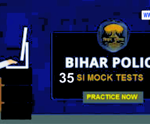 Bihar Police Mock Test (Daroga) – 35 Tests [Download PDF]