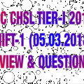 SSC CHSL Tier-I 2018 Exam Analysis : Day-02, Shift-01 [In Hindi & English]