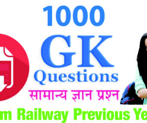 Compilation of 1000 GK  Previous Year Questions of Railway Exams[PDF]