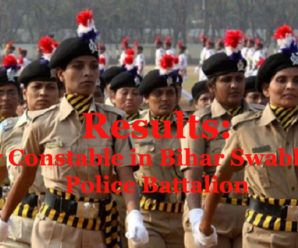 Results: Lady Constable in Bihar Swabhiman Police Battalion