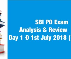 SBI PO Exam Analysis & Review  2018 Day 1 – 1st July 2018 (1st Shift)