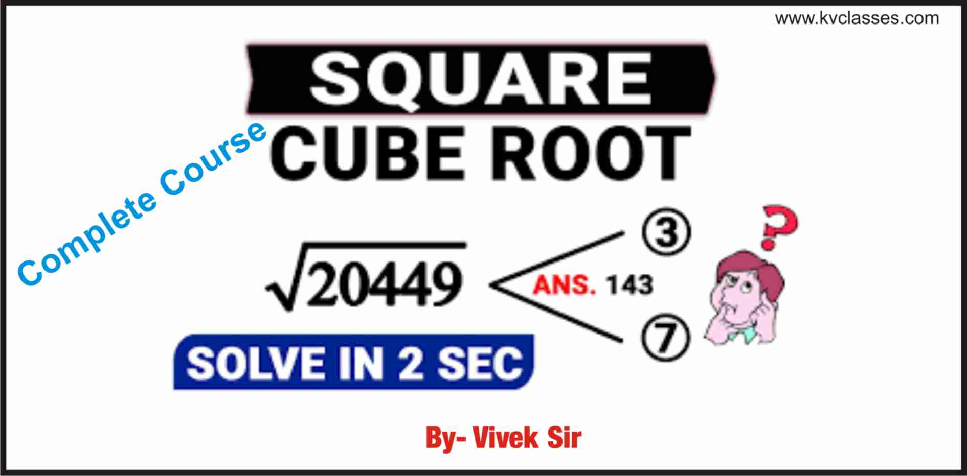 Square Roots and Cube Roots Complete Notes with Tricks by Vivek Sir