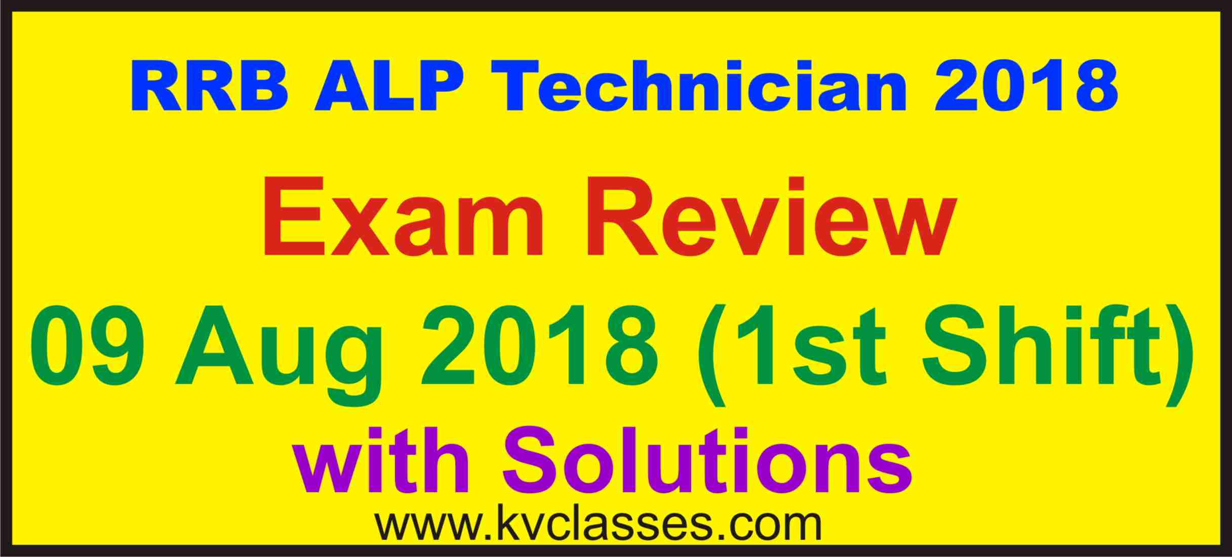 RRB ALP Technician Exam Review & Analysis 1st Shift [ 8 Aug 2018 ]