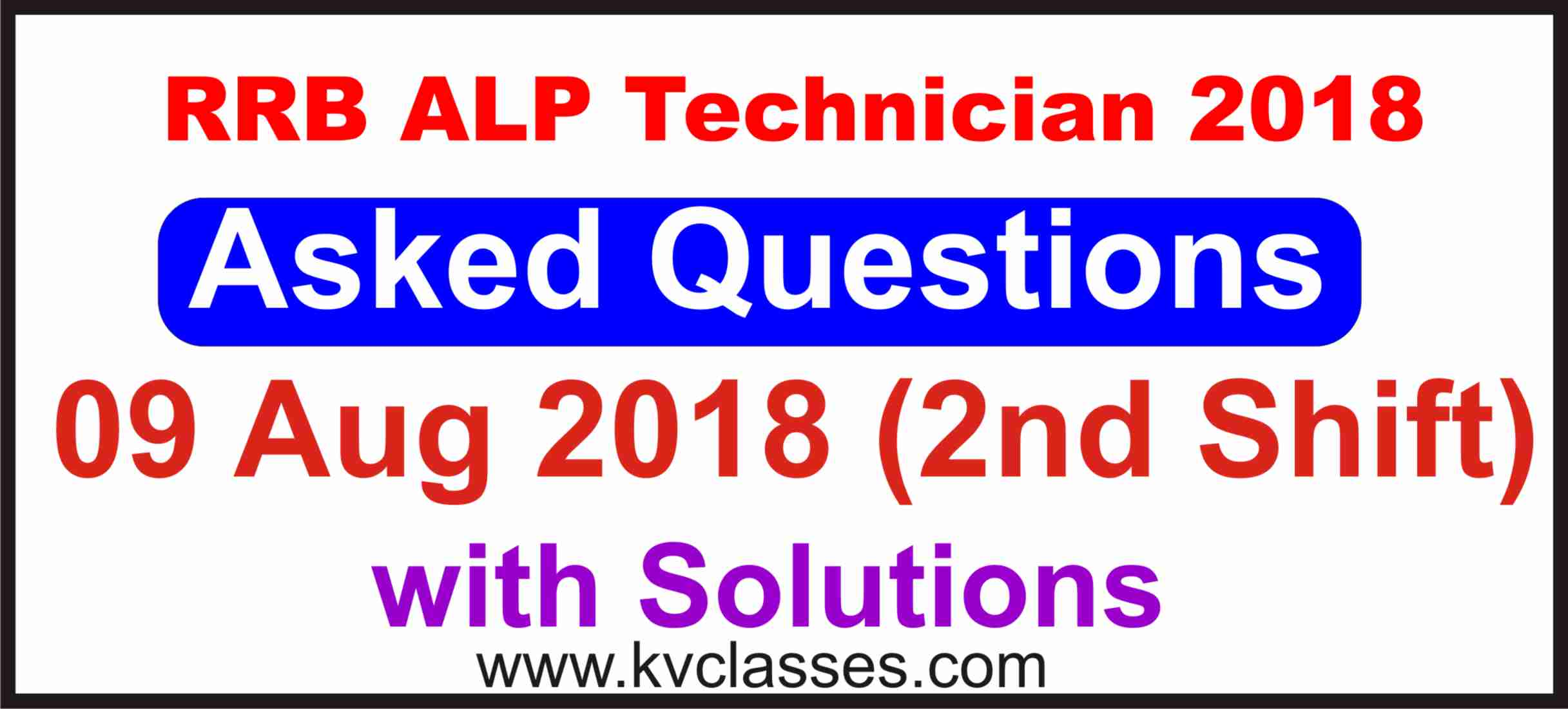 RRB ALP Technician Asked Questions 2nd Shift (9 Aug 2018)
