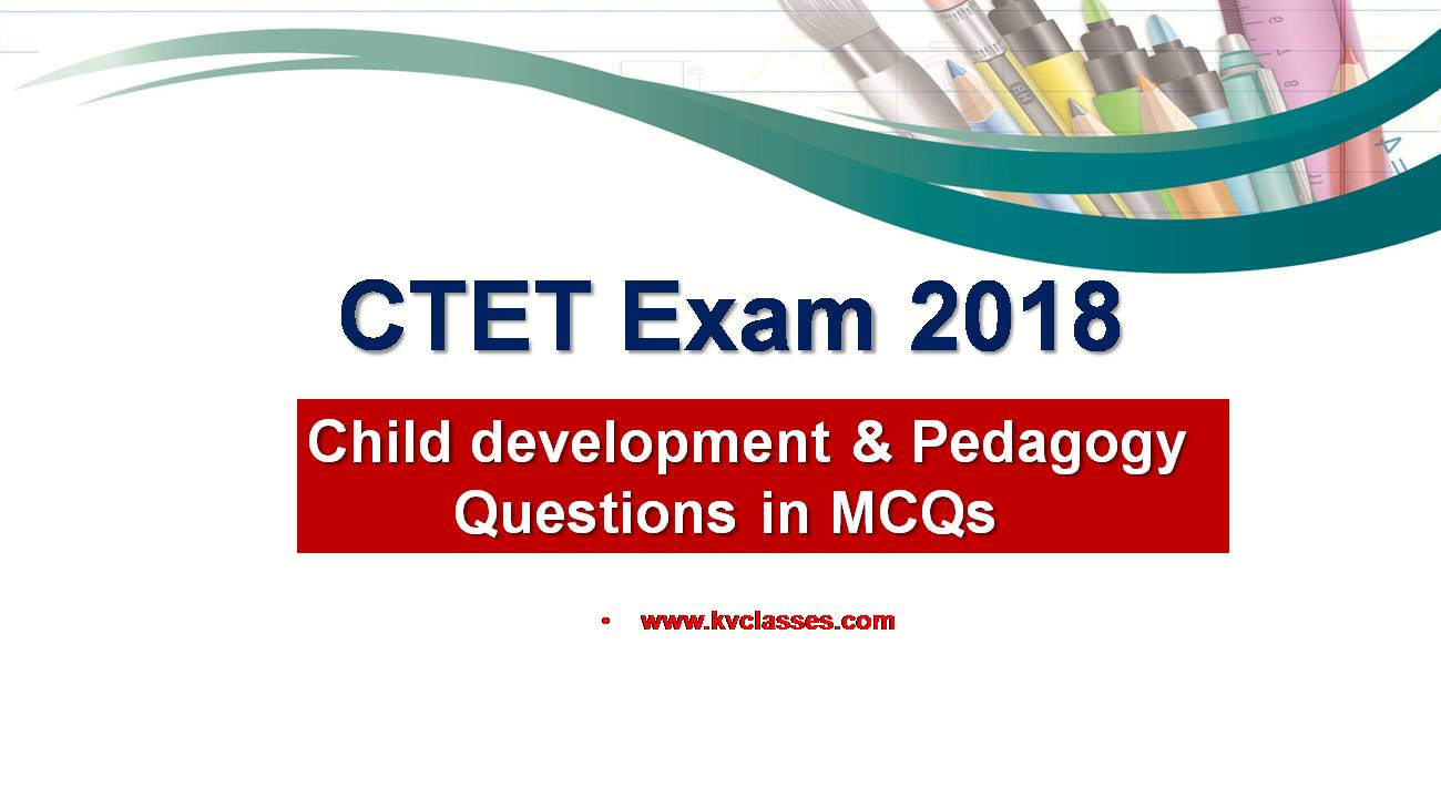 Child development & Pedagogy Questions in MCQs