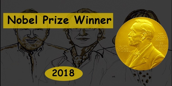 Complete List of Nobel Prizes Winner 2018