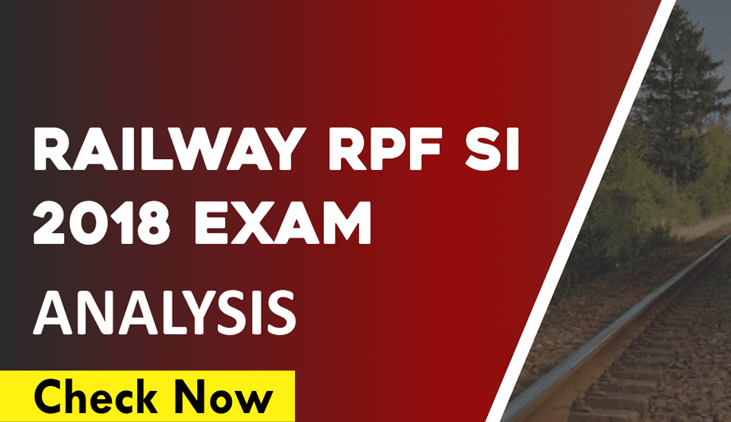 Railway RPF SI 2018 Exam Analysis & Questions Asked