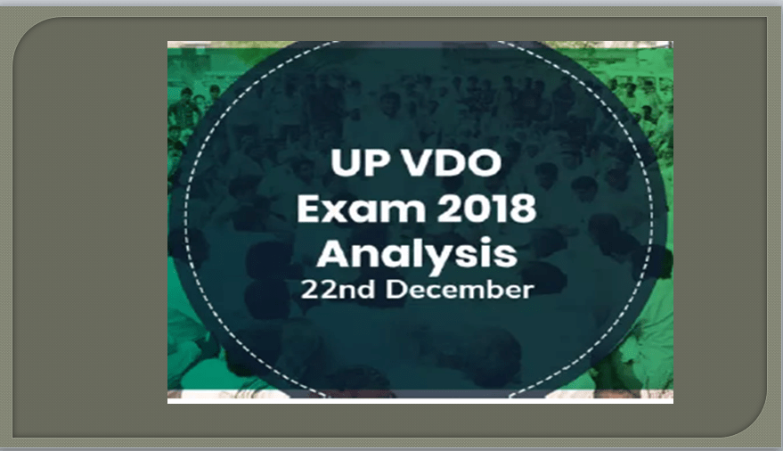 UP VDO Exam Analysis & Questions 2018: 22nd December (1st Shift)