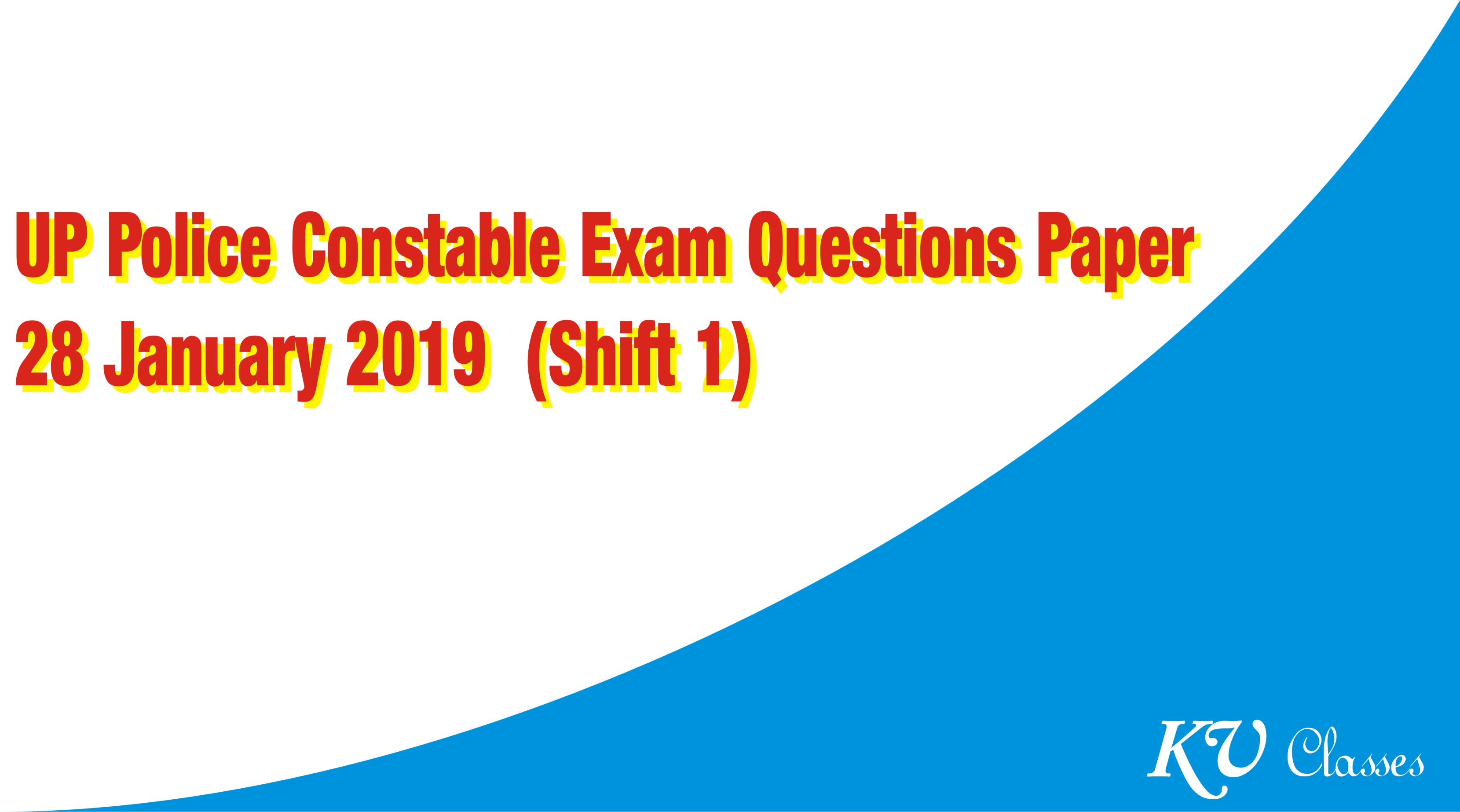 UP Police Constable 28 January 2019 Exam Questions Paper (Shift 1)
