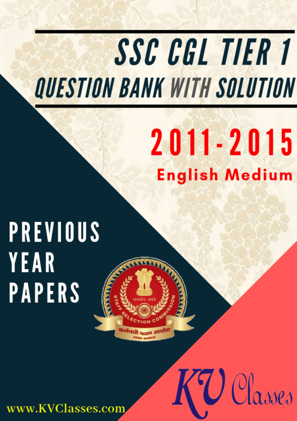 SSC CGL TIER-I QUESTIONS BANK With Explanation [ 2011-2015] PDF