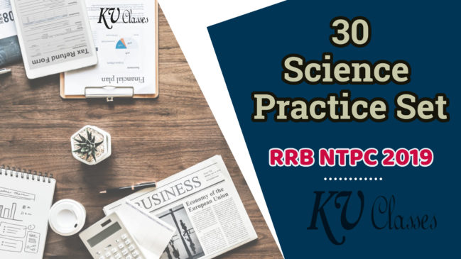 (30+) RRB NTPC 2019 Science Practice Set Hindi Attempt Now
