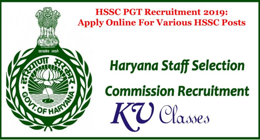 HSSC PGT Recruitment 2019: Apply Online For Various HSSC Posts