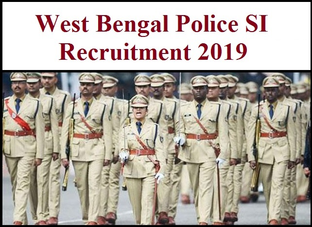 WB Police SI Recruitment 2019 Apply Online | West Bengal Sub Inspector Notification PDF