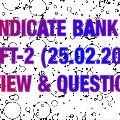 Syndicate Bank PO Exam Analysis & Review: 25.02.2018 ( Shift-2 )