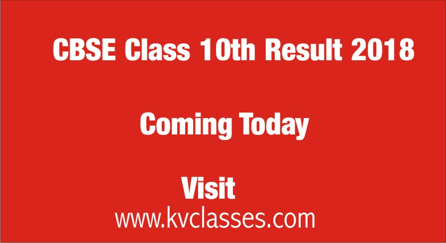 CBSE Class 10th Result 2018 – Coming Today