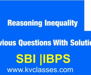 Reasoning Inequality Previous Questions With Solution Free PDF Download
