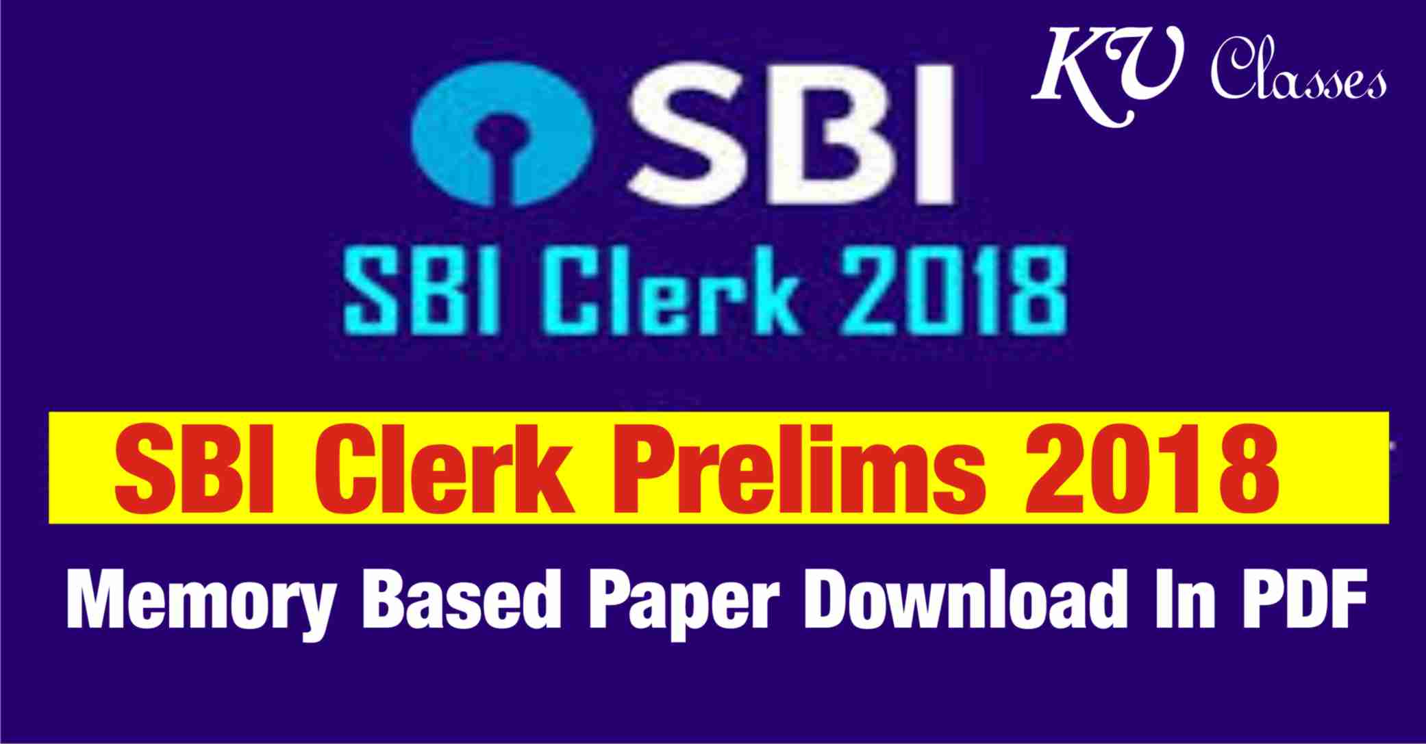 SBI Clerk Prelims 2018 Memory Based Paper Download In PDF