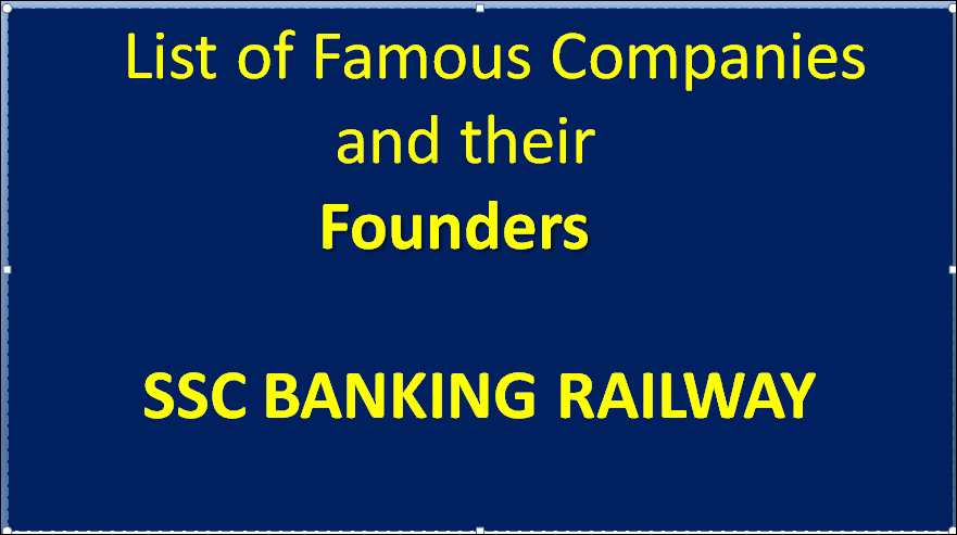 List of Famous Companies and theirFounders