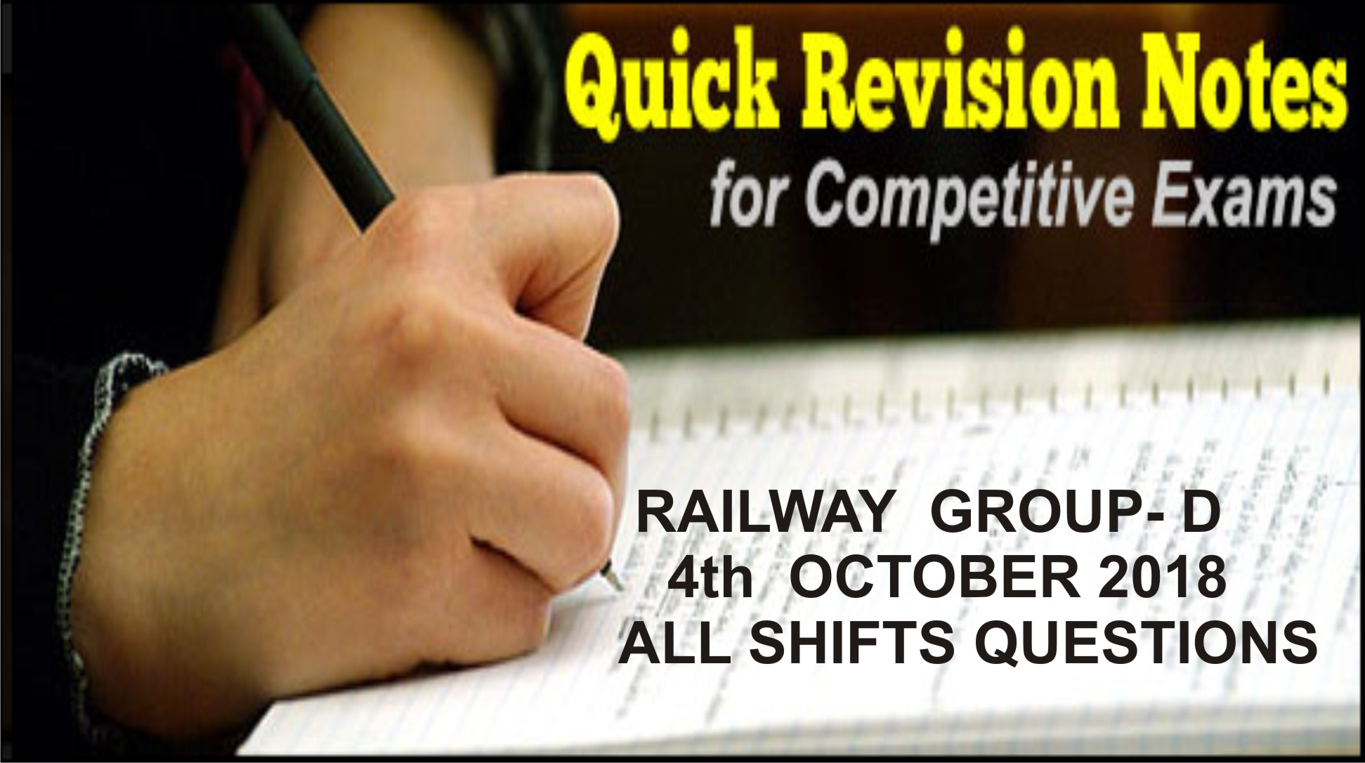 RAILWAY GROUP D 4th OCTOBER 2018 ALL SHIFTS QUESTIONS PDF