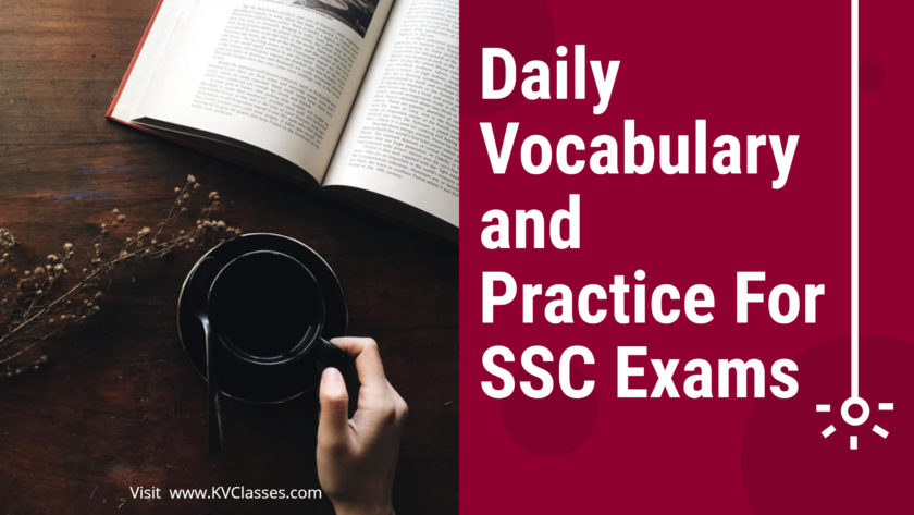 Daily Vocabulary & Practice For SSC Exams