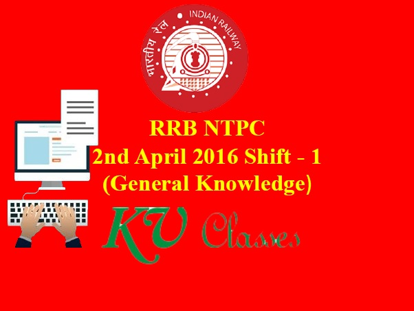 RRB NTPC 2nd April 2016 Shift - 1