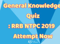 General Knowledge Quiz: RRB NTPC 2019 | Attempt Now