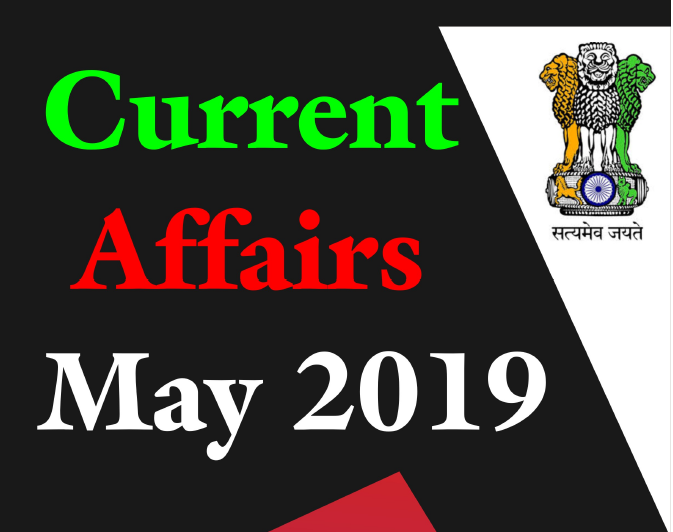 Current Affairs May 2019 in Hindi PDF Download – KV Classes
