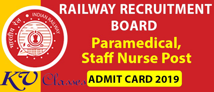 Railway RRB Paramedical, Staff Nurse Admit Card 2019