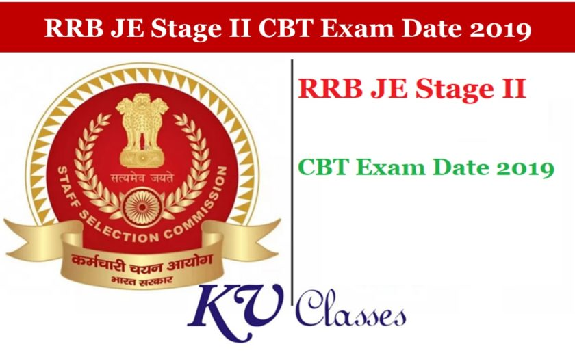 RRB JE Stage II CBT Exam Date 2019