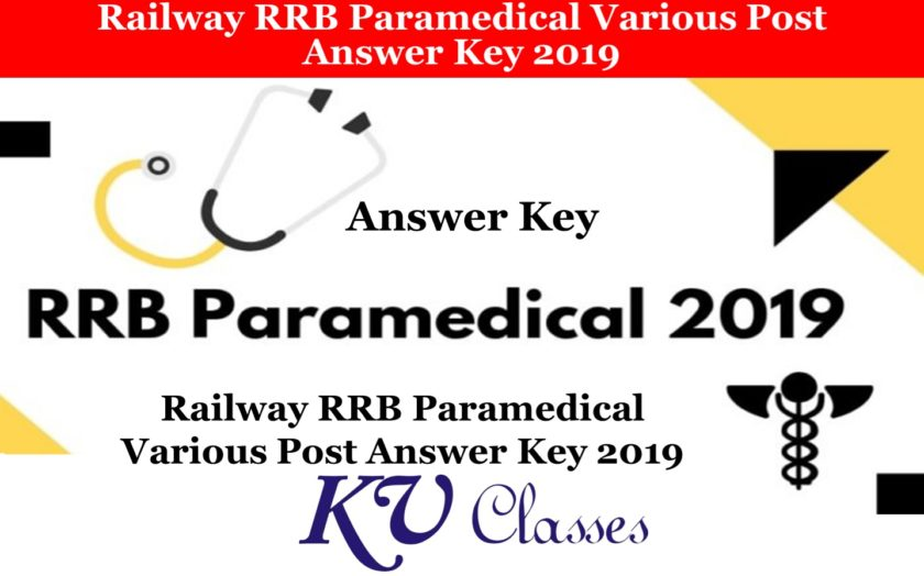Railway RRB Paramedical Varoius Post Answer Key 2019