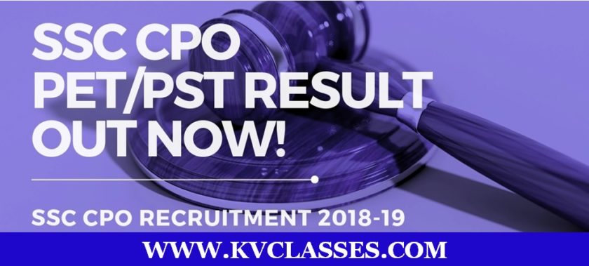 SSC CPO SI 2018 PET/PST Result: Out