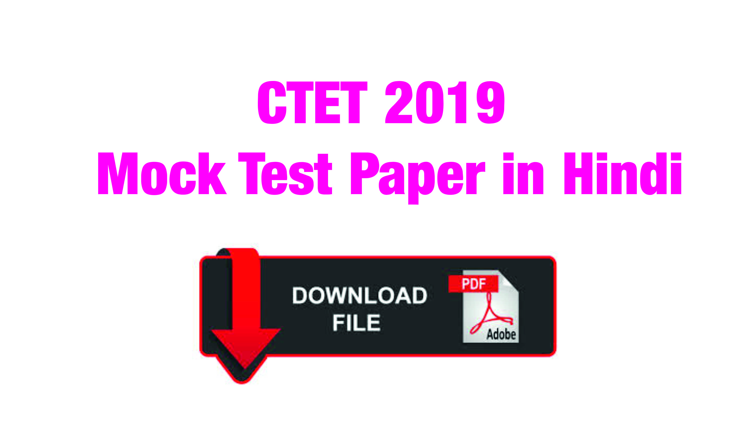CTET 2019 Mock Test Paper in Hindi