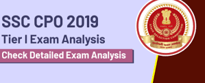 SSC CPO Exam Analysis 2019